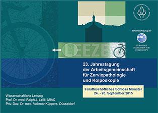 23. Jahrestagung der Arbeitsgemeinschaft für Zervixpathologie und Kolposkopie 24. - 26. September 2015